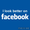 I look better on Facebook